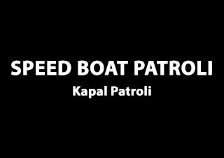 Speed Boat Patroli